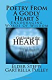 Poetry from a Godly Heart S, Elder Steppi Pulley, 1500190667