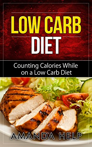Low carb diet counting calories while on a low carb diet low carb low carb diet counting calories while on a low carb diet low carb diet ccuart Images