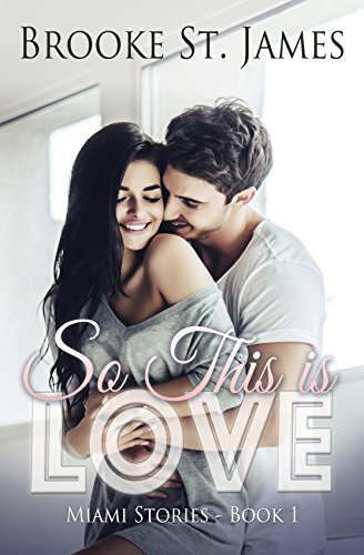 So This is Love (Miami Stories Book 1) cover