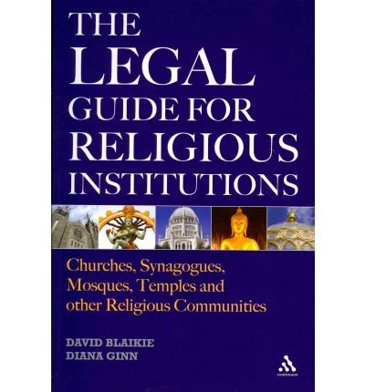 [(The Legal Guide for Religious Institutions: Churches, Synagogues, Mosques, Temples, and Other Religious Communities )] [Author: David Blaikie] [Jun-2010] pdf epub