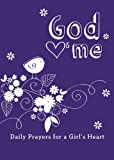 God Hearts Me: Daily Prayers for a Girl's Heart, Various, 1624167721