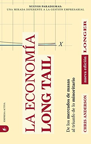La economía Long Tail (Nuevos paradigmas) (Spanish Edition)