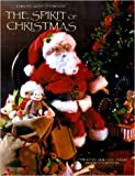 img - for The Spirit of Christmas [Creative Holiday Ideas Book Fourteen] [First Printing] book / textbook / text book