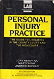 img - for Personal Injury Practice: Guide to Litigation in the County Court and the High Court book / textbook / text book
