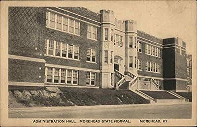 Administration Building, Morehead State Normal Morehead, Kentucky Original Vintage Postcard