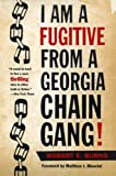 I Am a Fugitive from a Georgia Chain Gang! (Brown Thrasher Books)