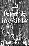 La femme invisible par Noiret