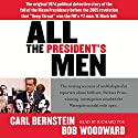 All the President's Men Hörbuch von Bob Woodward, Carl Bernstein Gesprochen von: Richard Poe