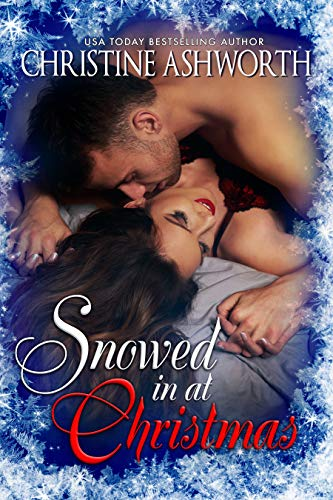 Snowed in at Christmas by [Ashworth, Christine]