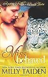 Miss Behaved (Raging Falls) (Volume 3)
