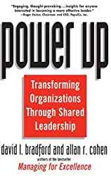 Power Up: Transforming Organizations Through Shared Leadership