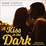 A Kiss in the Dark | Gina Ciocca