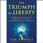 The Triumph of Liberty | Jim Powell