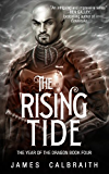The Rising Tide (The Year of the Dragon, Book 4)