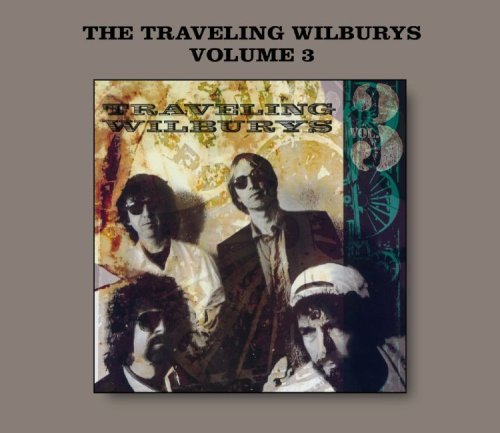 TRAVELING WILBURYS Volume 3...plus (Slipcase US) by The Traveling Wilburys - Traveling Wilburys Volume 3 (Music CD)