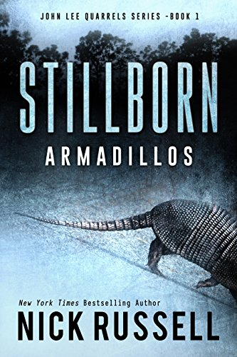 stillborn-armadillos-john-lee-quarrels-book-1