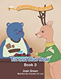 Teachers Are the Best: Book 3 Tiz and Blue Bear