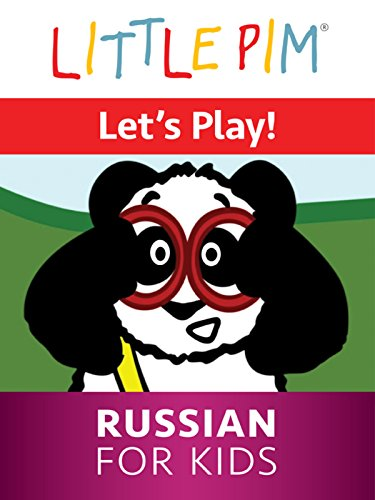 Little Pim: Let's Play! - Russian For Kids -