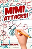 Mimi Attacks!, Hayden Thorne, 1469979373