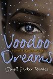 Voodoo Dreams: A Novel of Marie Laveau