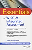 img - for Essentials of WISC-V Integrated Assessment (Essentials of Psychological Assessment) book / textbook / text book