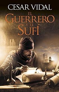 El guerrero y el sufí par Vidal