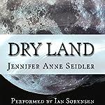 Dry Land | Jennifer Anne Seidler