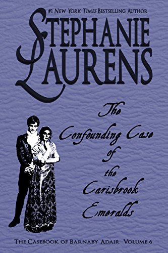 The Confounding Case Of The Carisbrook Emeralds (The Casebook of Barnaby Adair 6)