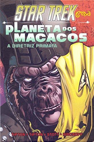 Star Trek/Planeta dos macacos: A diretriz primata