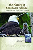 The Nature of Southeast Alaska, Richard Carstensen and Robert H. Armstrong, 0882409905