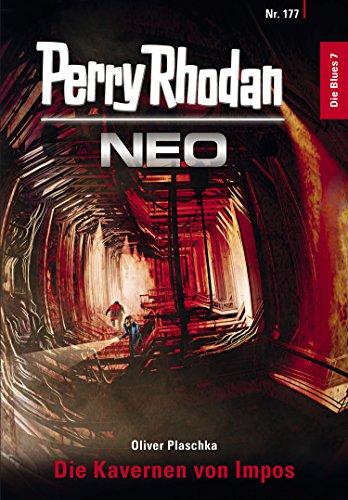 Perry Rhodan Neo 177: Die Kavernen von Impos: Staffel: Die Blues (German Edition)