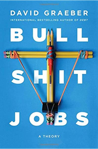 BULLSHIT JOBS: Amazon.es: Graeber, David: Libros en idiomas ...