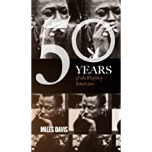 Miles Davis: The Playboy Interview (Singles Classic) (50 Years of the Playboy Interview)