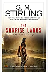 The Sunrise Lands (Emberverse Book 4) Kindle Edition