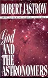 God and the Astronomers, Robert Jastrow, 0393850064