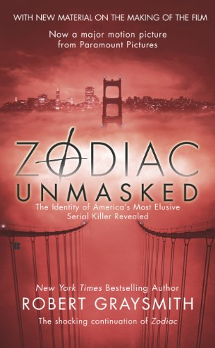 Zodiac Unmasked: The Identity of America's Most Elusive Serial Killers Revealed cover
