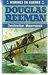 Destination mourmansk par Reeman