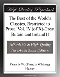 img - for The Best of the World's Classics, Restricted to Prose, Vol. IV (of X)-Great Britain and Ireland II book / textbook / text book