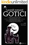 I grandi romanzi gotici (eNewton Classici)