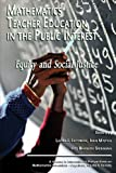 Mathematics Teacher Education in the Public Interest, , 1617359688