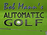 Automatic Golf - Part 1