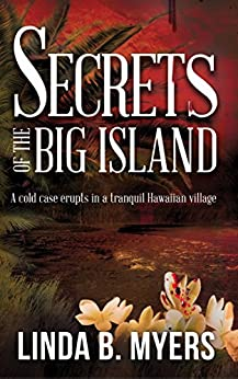 Secrets of the Big Island by [Myers, Linda B.]