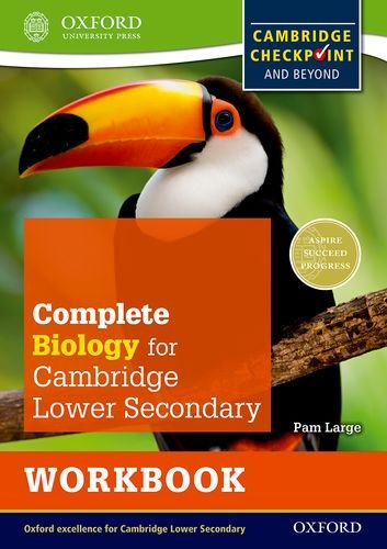 Complete Biology For Cambridge Secondary 1 Workbook  For Cambridge Checkpoint And Beyond  Checkpoint Science