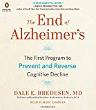 Kyпить The End of Alzheimer's: The First Program to Prevent and Reverse Cognitive Decline на Amazon.com