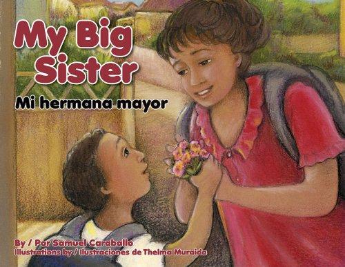 Read Online My Big Sister / Mi hermana mayor (English and Spanish Edition) PDF