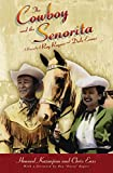 Cowboy and the Senorita: A Biography Of Roy Rogers And Dale Evans