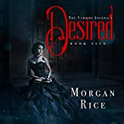 Desired: The Vampire Journals, Book 5 | Morgan Rice