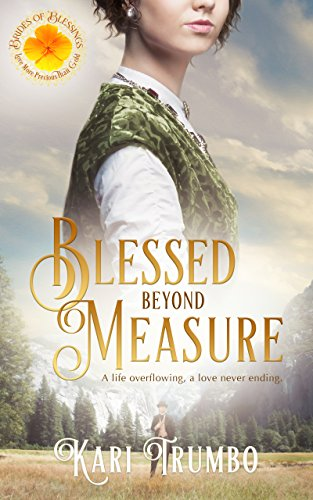 (Blessed Beyond Measure (Brides of Blessings Book 2))