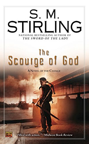 The Scourge of God (A Novel of the Change)