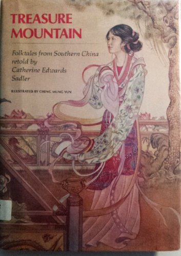 Treasure Mountain: Folktales from Southern China